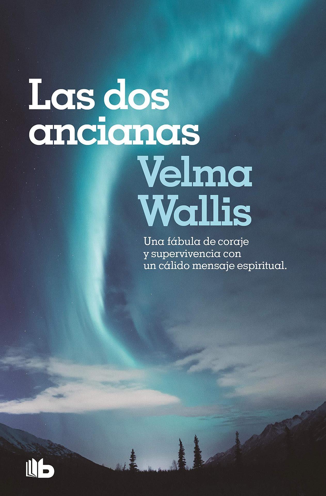 Las dos ancianas - Velma Wallis